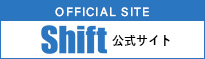 OFFICIAL SITE Shift 公式サイト